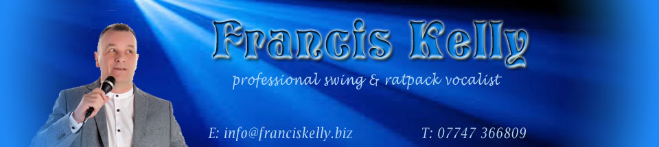 Francis Kelly Swing & Rat Pack Singer
